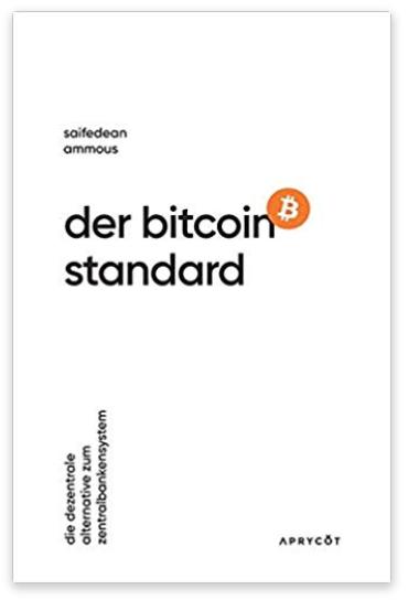 Der Bitcoin-Standard (deutsch)